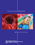 2010 Cancer Care Annual Report by Children's Mercy Hospital