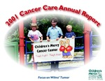 2001 Cancer Care Annual Report by Children's Mercy Hospital