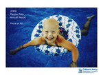 2009 Cancer Care Annual Report by Children's Mercy Hospital