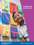 Cancer Care Annual Report 2015-16 by Children's Mercy Hospital