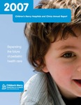 Children's Mercy Hospital Annual Report 2007 by Children's Mercy Hospital