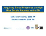 Acquiring Blood Pressures on High Risk Sepsis Patients in the ED by McKenna Scharlau and Jacob Schneider