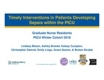 Timely Interventions in Patients Developing Sepsis within the PICU by Lindsey Bloom, Ashley Bramel, Kelsey Cumpton, Christopher Damrat, Emily Lingo, Grace Sexton, and Breton Struble