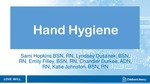 Hand Hygiene by Sami Hopkins, Lyndsey Dusanek, Emily Filley, Chandler Durkee, and Katie Johnston