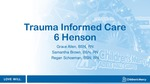 Trauma Informed Care by Grace Allen, Samantha Brown, and Regan Schoeman