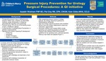 Pressure Injury Prevention for Urology Surgical Procedures: A QI Initiative by Azadeh Wickham, Pat Clay, and Kate Gibbs