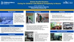 Global Health Rotation Caring for Children with Medical Complexity in Russia
