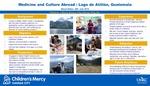 Medicine and Culture Abroad: Lago de Atitlan, Guatemala