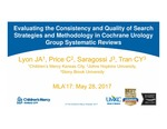 Evaluating the Consistency and Quality of Search Strategies and Methodology in Cochrane Urology Group Systematic Reviews by Jennifer A. Lyon, Carrie Price, Jamie Saragossi, and Clara Y. Tran