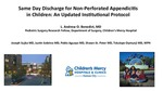 Same Day Discharge for Non-Perforated Appendicitis in Children: An Updated Institutional Protocol by Tolulope A. Oyetunji MD MPH