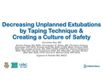 Decreasing Unplanned Extubations by Taping Technique & Creating a Culture of Safety by Karishma Rao, Beckie Palmer, Christopher R. Nitkin, Christian Anthony Schneider, Brandy Huitt, Molly Terhune, Ashley Orwick, Dianne Wilderson, Sarah Carboneau, Jenny McKee, Kerrie A. Meinert, and Eugenia K. Pallotto