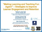 """Making Learning and Teaching Fun Again!"" - Strategies to Improve Learner Engagement and Retention by Kadriye O. Lewis, Jennifer Colombo, Christian Lawrence, Kenya McNeal-Trice, and Mark Chandler"