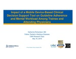 Impact of a Mobile Device-Based Clinical Decision Support Tool on Guideline Adherence and Mental Workload Among Trainee and Attending Physicians by Katherine M. Richardson