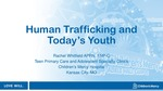 Human Trafficking and Today's Youth by Rachel Whitfield