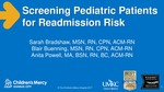 Screening Pediatric Patients for Readmission Risk