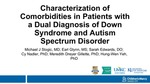 Characterization of Comorbidities in Patients with a Dual Diagnosis of Down Syndrome and Autism Spectrum Disorder Using Cerner Health Facts