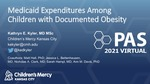 Medicaid Expenditures Among Children with Documented Obesity