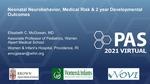 Neonatal Neurobehavior, Medical Risk, and 2-year Developmental Outcomes in Infants Born <30 Weeks>Gestation