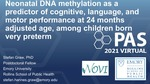 Neonatal DNA methylation as a predictor of cognitive, language, and motor performance at 24 months adjusted age, among children born very preterm